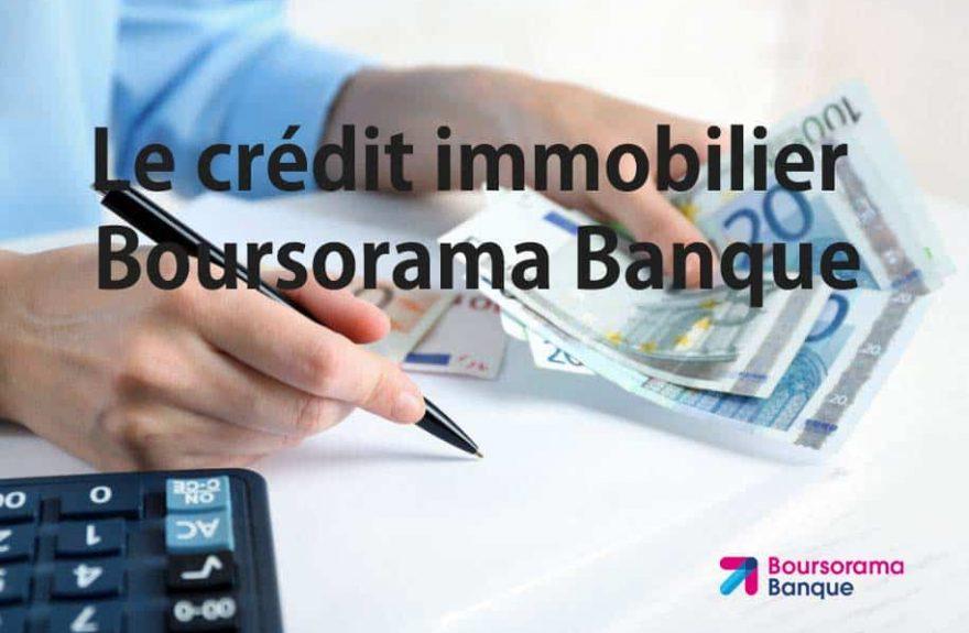 comment-avoir-un-credit-immobilier-chez-boursorama